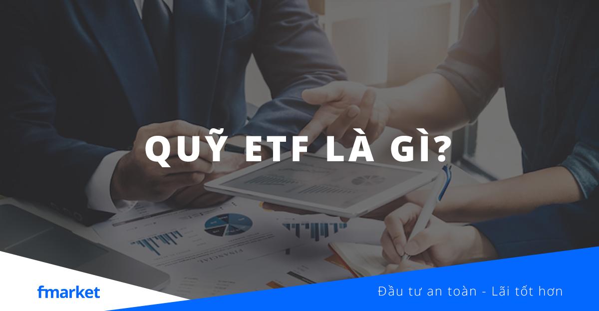 quỹ etf là gì